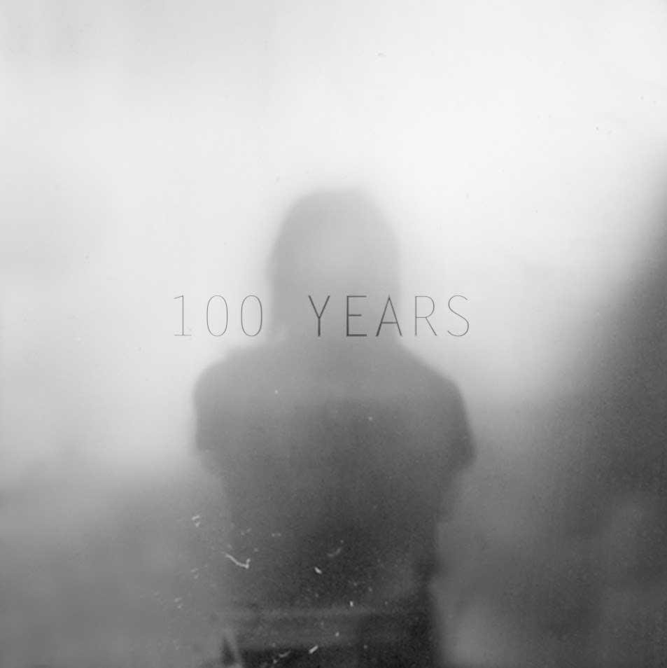 100 Years [VINYL]