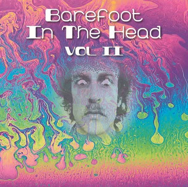 BAREFOOT IN THE HEAD VOLUME TWO
