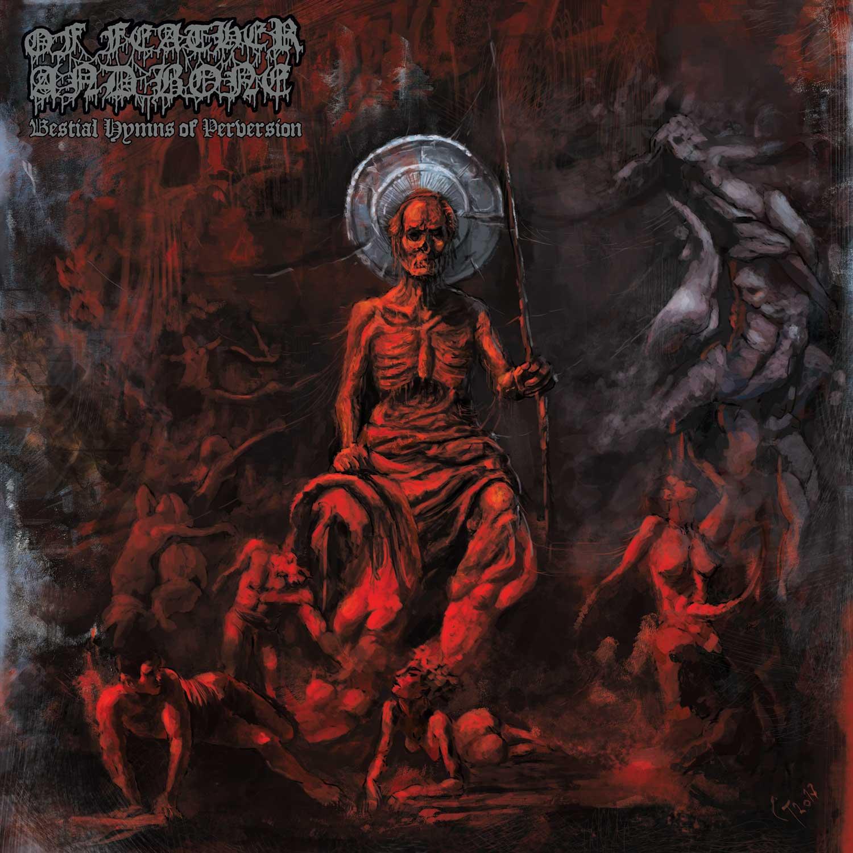 Bestial Hymns Of Peversion [VINYL]