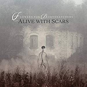 ALIVE WITH SCARS