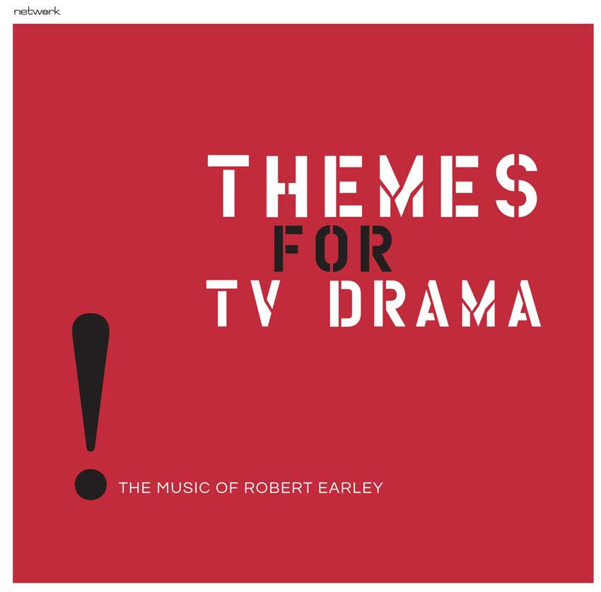 Themes For TV Drama: The Music of Robert Earley