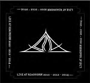 LIVE AT ROADBURN 2010, 2012, 2014