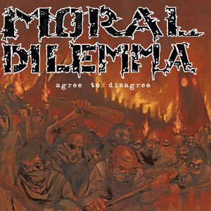 MORAL DILEMMA - Agree To Disagree  LP