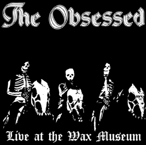 LIVE AT THE WAX MUSEUM JULY 3, 1982