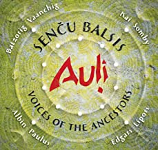 SENCU BALSIS - VOICES OF THE ANCESTORS