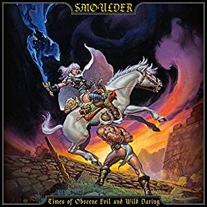 TIMES OF OBSCENE EVIL AND WILD DARING